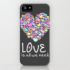 Love is All We Need Slim Case iPhone (5, 5s)