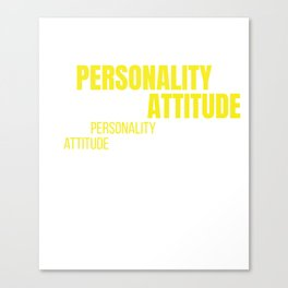 Awesome & Trendy Tshirt Designs Dont confuse my personality Canvas Print