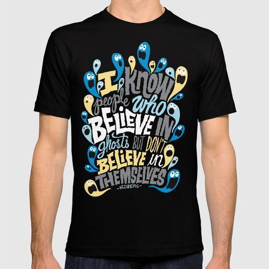 People Who Believe in Ghosts T-shirt
