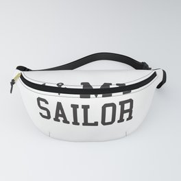 I Love My Sailor Fanny Pack