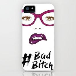 BadBitch iPhone Case