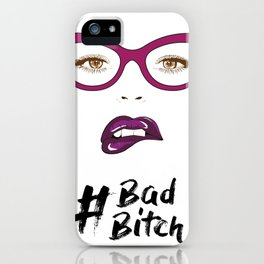 BadBitch iPhone Case