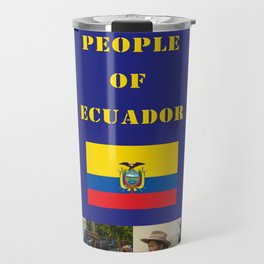 The People of Ecuador, Collage Travel Mug
