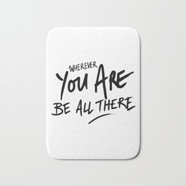 Be All There #2 Bath Mat