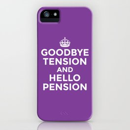 GOODBYE TENSION HELLO PENSION (Purple) iPhone Case