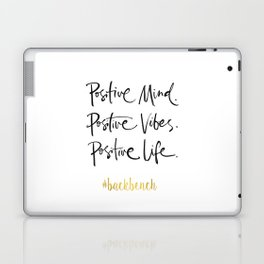 Printable Art, Positive Mind Positive Vibes Positive Life, Wall Art Quotes, College Dorm Decorations Laptop & iPad Skin