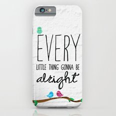 Three Little Birds iPhone 6 Slim Case