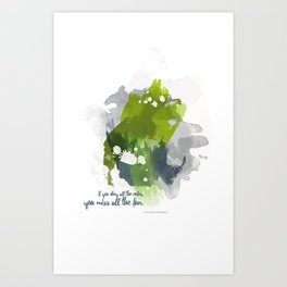 If you obey all the rules, you miss all the fun Art Print
