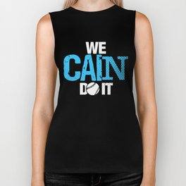 We Cain Do It Biker Tank