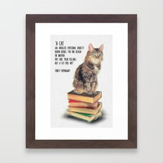 Cat Quote By Ernest Hemingway Framed Art Print