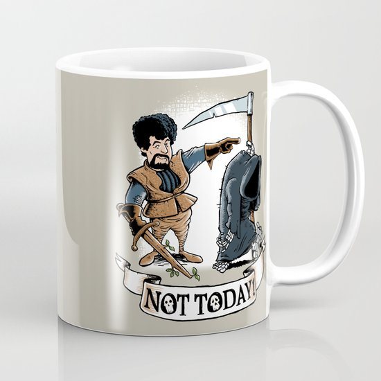 Not today! Mug