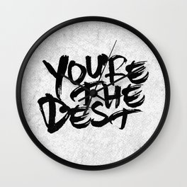 you're the best Wall Clock