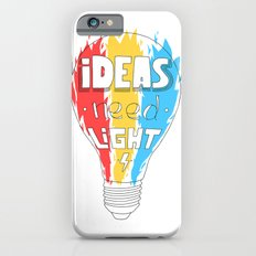Ideas Need Light iPhone 6s Slim Case