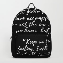 Keep on beginning and failing.–Anne Sullivan Backpack