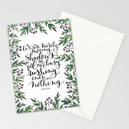 Merely Moving Shadows Stationery Cards