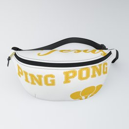 Table Tennis Funny Jesus Coffee And Ping Pong Fanny Pack