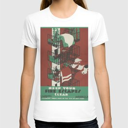 Vintage poster - Keep Your Fire Escapes Clear T-shirt