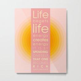 Spend Oneself - Sarah Berndhart Quote Metal Print