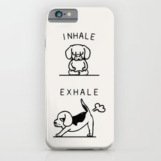 Inhale Exhale Beagle Slim Case iPhone 6s