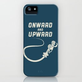 Onwards & Upwards! iPhone Case