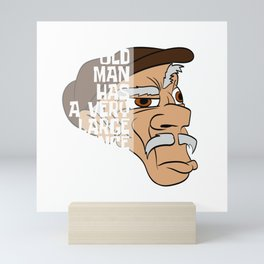 """Unique Half Face Design With Illustration Of An Old Man """"Old Man Has A Very Large Patience"""" T-shirt Mini Art Print"""