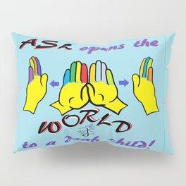 ASL Opens the World Pillow Sham