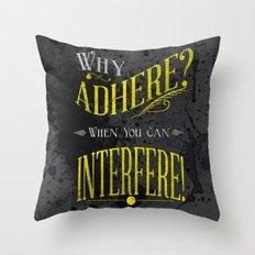 Interfere! Throw Pillow