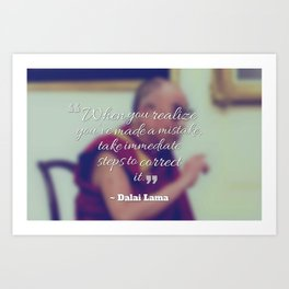 Inspirational, Movational and Timeless Quotes - Dalai Lama 23 Art Print