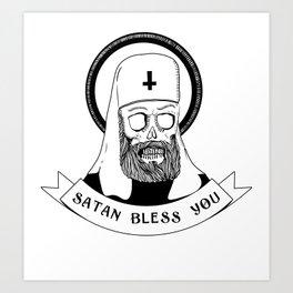 Satan bless you Art Print