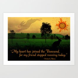 My Heart Has Joined the Thousand Art Print