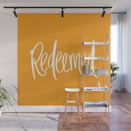 Redeemed Wall Mural