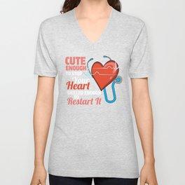 Cute Enough To Stop Your Heart - Nurse Hospital Unisex V-Neck
