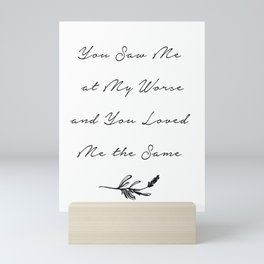 You Love me still Mini Art Print