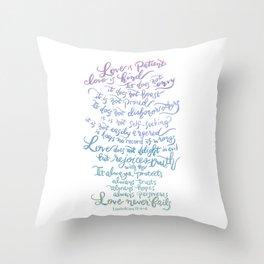 Love is patient, Love is Kind-1 Corinthians 13:4-8 Throw Pillow