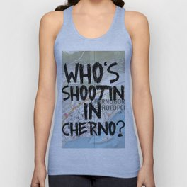 Who's Shooting In Cherno? Unisex Tank Top