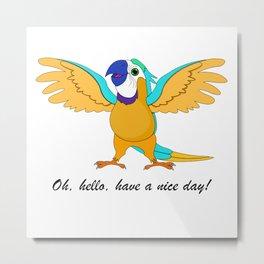 Parrot saying Hi! Metal Print
