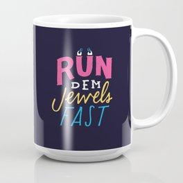 Run Dem Jewels Coffee Mug