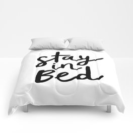 Stay in Bed black and white contemporary minimalism typography poster home wall decor bedroom Comforters