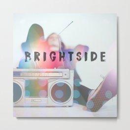 Brightside Metal Print