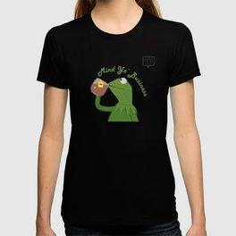 Mind Yo Business T-shirt