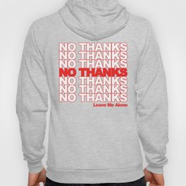 NO THANKS // Leave Me Alone (white) Hoody