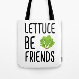 Lettuce Be Friends #lettuce #illustration #veggie #vegan #friends #green #veggiegift Tote Bag