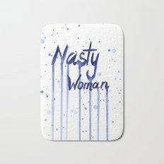 Nasty Woman Art Bath Mat