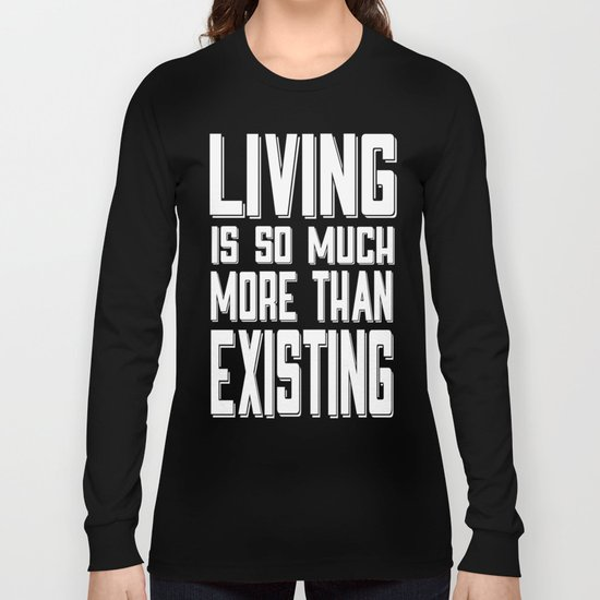 Living&existing Long Sleeve T-shirt
