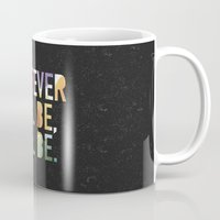 whatever Mugs featuring Whatever by TheSmallCollective