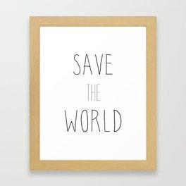 SAVE THE WORLD Framed Art Print