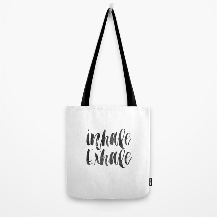 INHALE EXHALE,Inspirational Quote,Zen,Yoga,Meditation,Buda,Motivational Poster,Typography Print Tote Bag