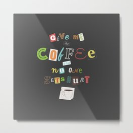 A Ransom Note for Morning - Dark Metal Print