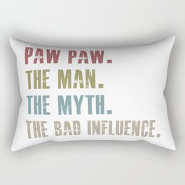 paw paw the man the myth the bad influence Rectangular Pillow
