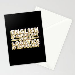 English Is Important While Logistics Is An Stationery Cards